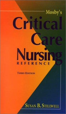 Mosby's Critical Care Nursing Reference, 3e