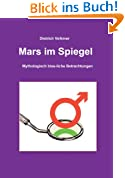 Mars im Spiegel: Mythologisch biss-liche Betrachtungen