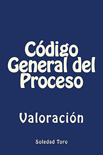 Código General del Proceso: Valoración