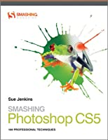 Smashing Photoshop CS5: 100 Professional Techniques ebook download