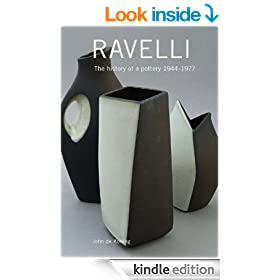 Ravelli: The history of a pottery  1944 - 1977