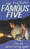 Five Go Adventuring Again (Famous Five)