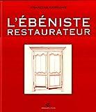 echange, troc François Germond - L'ébéniste restaurateur