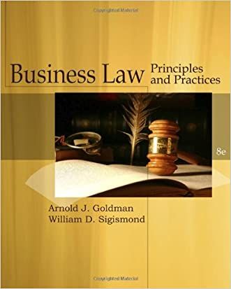 Business Law: Principles and Practices (Cengage Advantage Books)