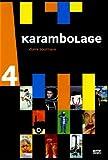 echange, troc Karambolage Vol 4
