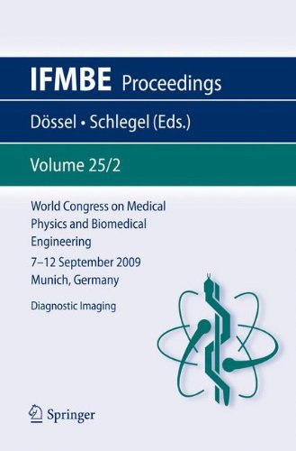 World Congress On Medical Physics And Biomedical Engineering September 7 - 12, 2009 Munich, Germany: Vol. 25/2 Diagnostic Imaging (Ifmbe Proceedings)