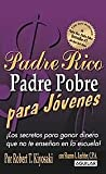 img - for Padre Rico Padre Pobre para j venes (Rich Dad, Poor Dad for Teens) (Spanish Edition) book / textbook / text book