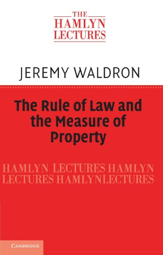 The Rule of Law and the Measure of Property (The Hamlyn Lectures) (Property Law Rules compare prices)