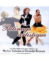 Patinage Artistique - Les Plus Belles Musiques Dansées Par Marina Anissina Et Gwendal Peizerat