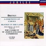 Britten: A Ceremony of Carols, Rejoice in Lamb, Missa Brevis, Te Deum, Jubilate