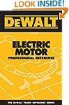 DEWALT� Electric Motor Professional R...