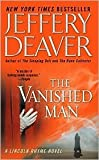 The Vanished Man (Lincoln Rhyme Series #5) by Jeffery Deaver