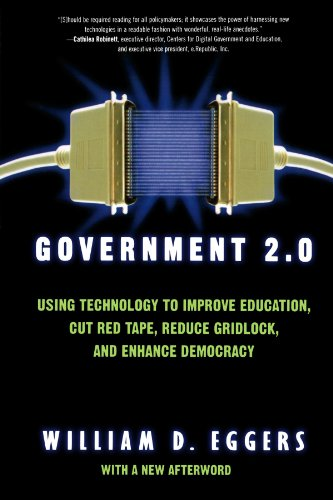 Government 2.0: Using Technology to Improve Education,...