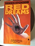 Red Dreams (0708837255) by DENNIS ETCHISON