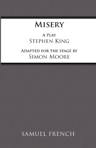 Misery (Acting Edition), by Simon Moore, Stephen King