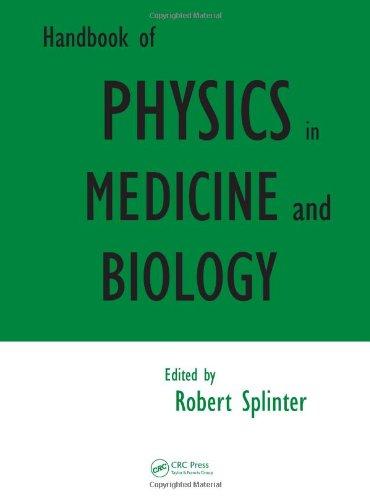 Handbook Of Physics In Medicine And Biology
