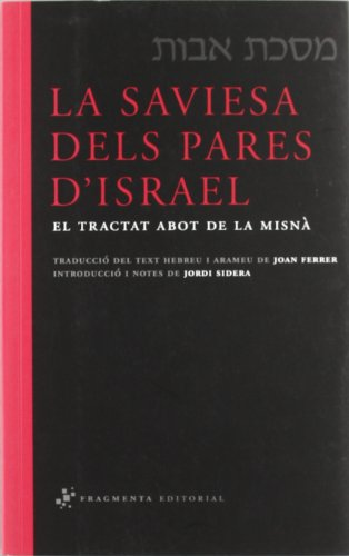 La saviesa dels pares d'Israel: El tractat Abot de la Misnà (Sagrats i Clàssics)