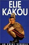 echange, troc Elie Kakou : Au Point Virgule [VHS]