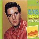 Elvis Presley Studio B - Nashville Outtakes