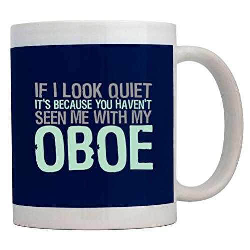 Teeburon If I Look Quiet It'S Because You Haven'T Seen Me With My Oboe Mug