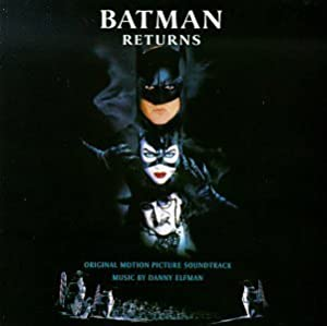Batman Returns: Original Motion Picture Score