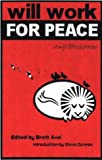 cover of Will Work For Peace: New Political Poems