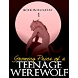 Growing Pains of a Teenage Werewolf