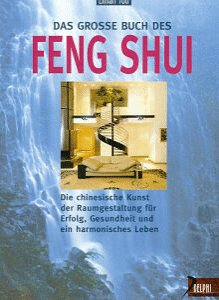 Das große Buch des Feng Shui
