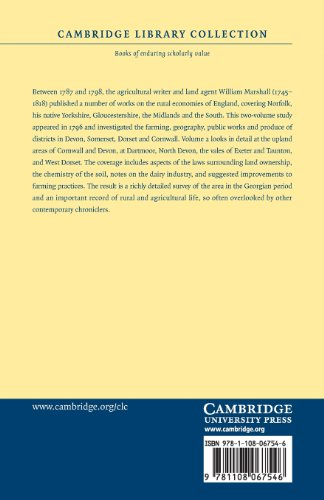 The Rural Economy of the West of England: Volume 2: Including Devonshire, and Parts of Somersetshire, Dorsetshire, and Cornwall (Cambridge Library ... & Irish History, 17th & 18th Centuries)