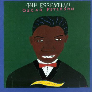 Oscar Peterson - The Essential Oscar Peterson - Zortam Music