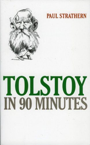 Tolstoy in 90 Minutes (Great Writers in 90 Minutes Series)