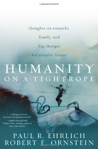 Humanity on a Tightrope: Thoughts on Empathy, Family, and...