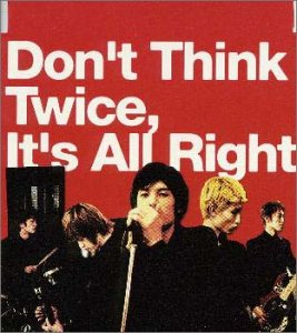 Don't Think Twice,It's All Right