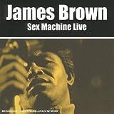 echange, troc James Brown - Sex Machine (Live)