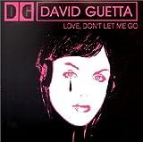 echange, troc David Guetta - Love Don't Let Me Go