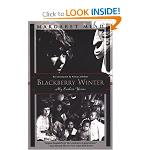 BLACKBERRY WINTER. MY EARLIER YEARS. Margaret Mead