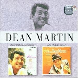 DEAN MARTIN - Dino: Italian Love Songs/Cha-Cha de Amor - Zortam Music