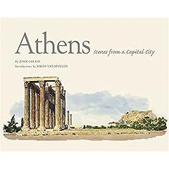 【クリックで詳細表示】Athens: Scenes from a Capital City [ハードカバー]