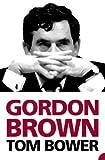 Gordon Brown (0007741278) by Bower, Tom