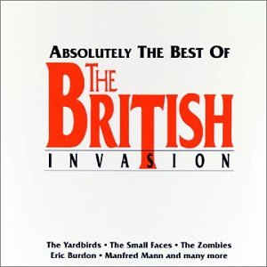Absolutely the Best of the British Invasion