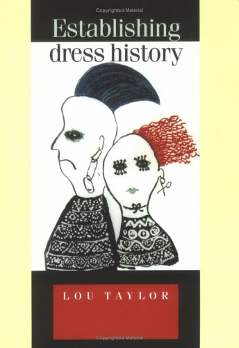 Establishing Dress History (Studies in Design)