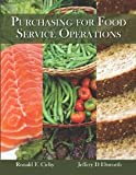 Purchasing for Food Service Operations with Answer Sheet (EI) [Paperback] [2012] 1 Ed. Ronald F. Cichy Ph.D. NCE CHA, American Hotel & Lodging Educational Institute