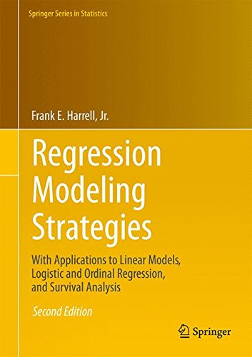 Regression Modeling Strategies: With Applications to Linear Models, Logistic and Ordinal Regression, and Survival Analysis (Springer Series in Statistics) (Regression Modeling Strategies compare prices)