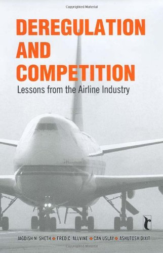 Deregulation and Competition: Lessons from the Airline Industry PDF
