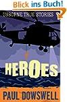 True Stories of Heroes: Usborne True...