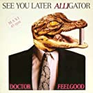 See you later alligator (1988) [Vinyl Single]