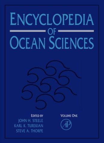 Encyclopedia of Ocean Sciences, Six-Volume Set: V1-6