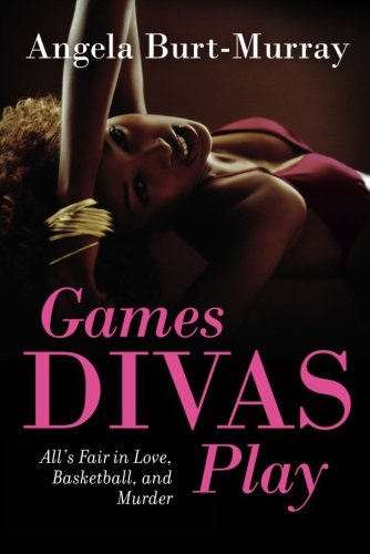 Games Divas Play (A Diva Mystery Novel)