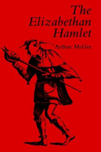 The Elizabethan Hamlet