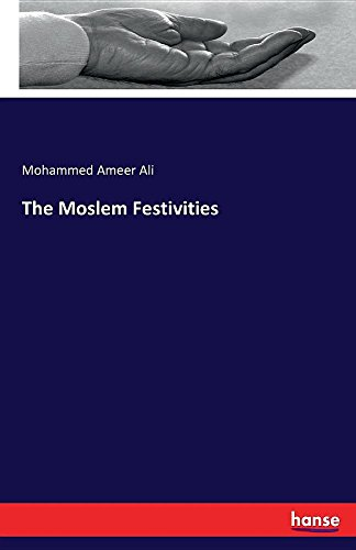 The Moslem Festivities PDF